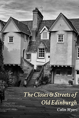The Streets & Closes of Old Edinburgh